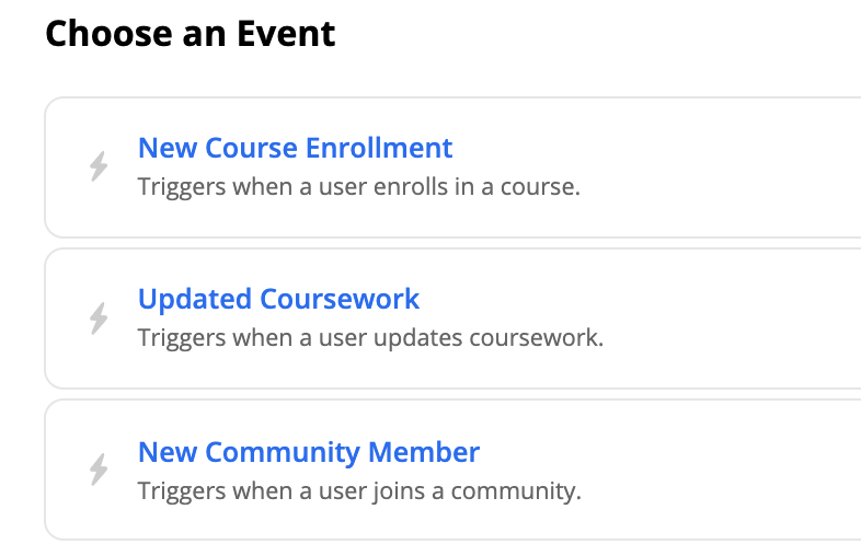 trigger events that can be chosen: new course enrollment, updated coursework, new community member